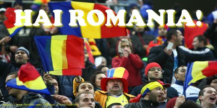 HAI ROMANIA!