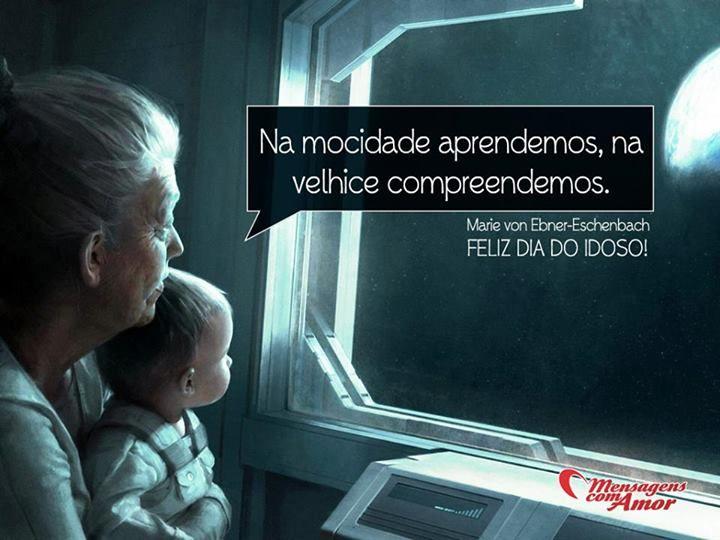 1º de outubro - Dia do Idoso! #idosos #datascomemorativas #mensagenscomamor