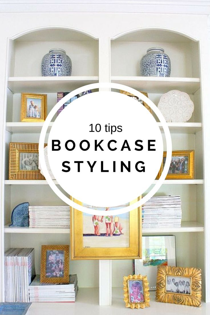 10 tips how to style bookshelves shelves - How to decorate shelves in living room ...