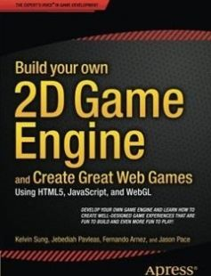 Build your own 2D Game Engine and Create Great Web Games: Using HTML5 JavaScript and WebGL free download by Kelvin Sung Jebediah Pavleas Fernando Arnez Jason Pace ISBN: 9781484209530 with BooksBob. Fast and free eBooks download.  The post Build your own 2D Game Engine and Create Great Web Games: Using HTML5 JavaScript and WebGL Free Download appeared first on Booksbob.com.