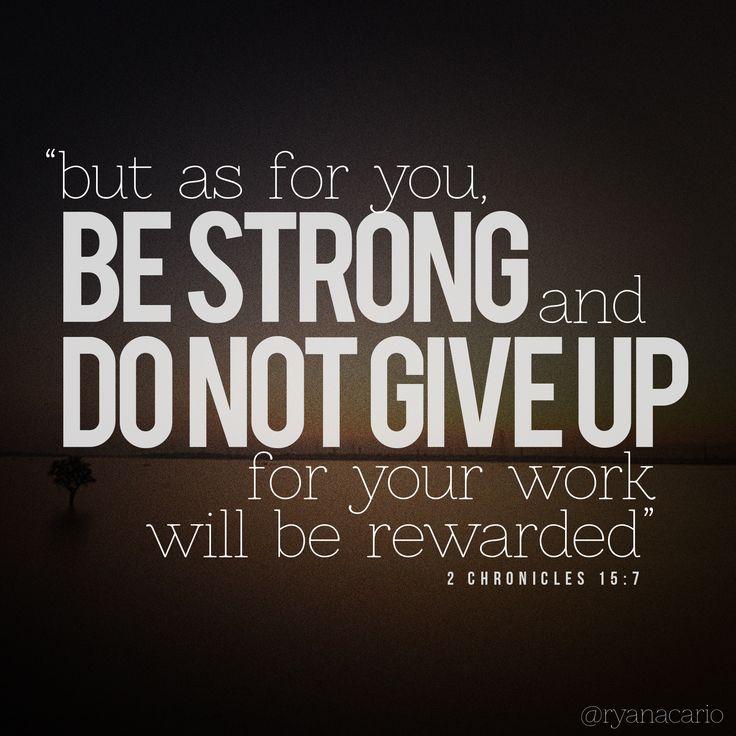 2 Chronicles 15:7 by ryanacario.deviantart.com on @DeviantArt