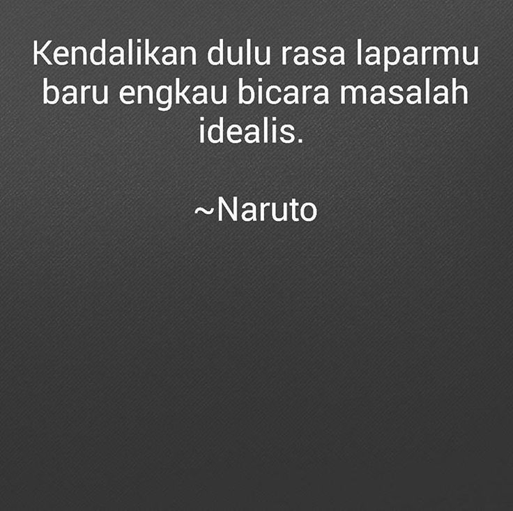 "23 Likes, 3 Comments - Sajak bisu (@sajak_bisu) on Instagram: ""Diambil dari salah salah satu lirik lagu pada soundtrack Naruto.  #sajakbisu  #puisi"""
