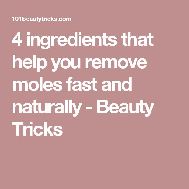 4 ingredients that help you remove moles fast and naturally - Beauty Tricks