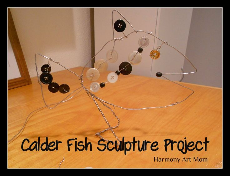 Calder Project Fish Project at Harmony Art Mom. Wire sculpture...super easy and fun.