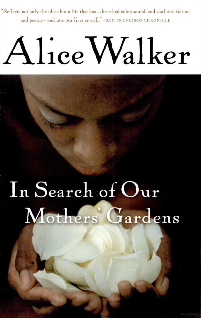 in search of our mothers gardens by alice walker when i picked this up