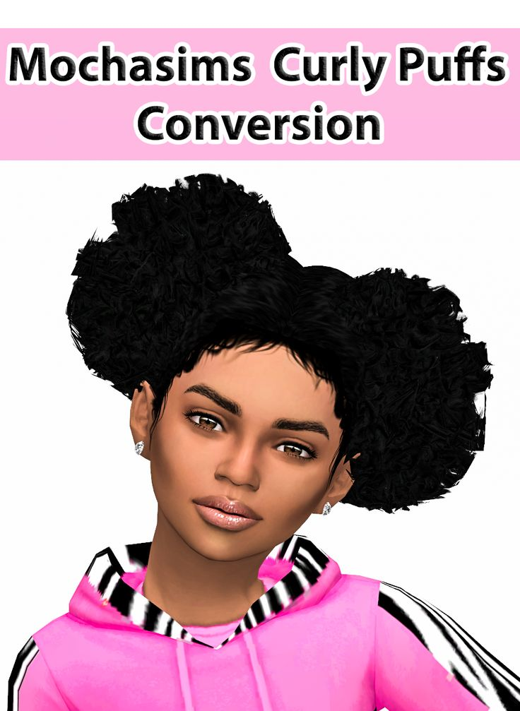 """ebonixsimblr: """" Mochasims Curly Afro Puff Conversion for TS4 Beautiful Curly Afro Puff for our little girls! Thanks to the lovely @mochasims for allowing the conversion from TS3 to share. All credit to goes to you mama! I also added some baby hair..."""