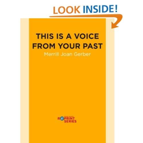 http://www.amazon.com/This-Voice-Your-Past-ebook/dp/B0087GK4KK/ref=sr_1_45?s=digital-text=UTF8=1351015495=1-45=dzanc+books