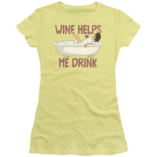 Bob's Burgers Wine Helps Me Drink Women's Tshirt ❤ liked on Polyvore featuring tops, t-shirts, wine top, wine t shirts, beige t shirt and beige top