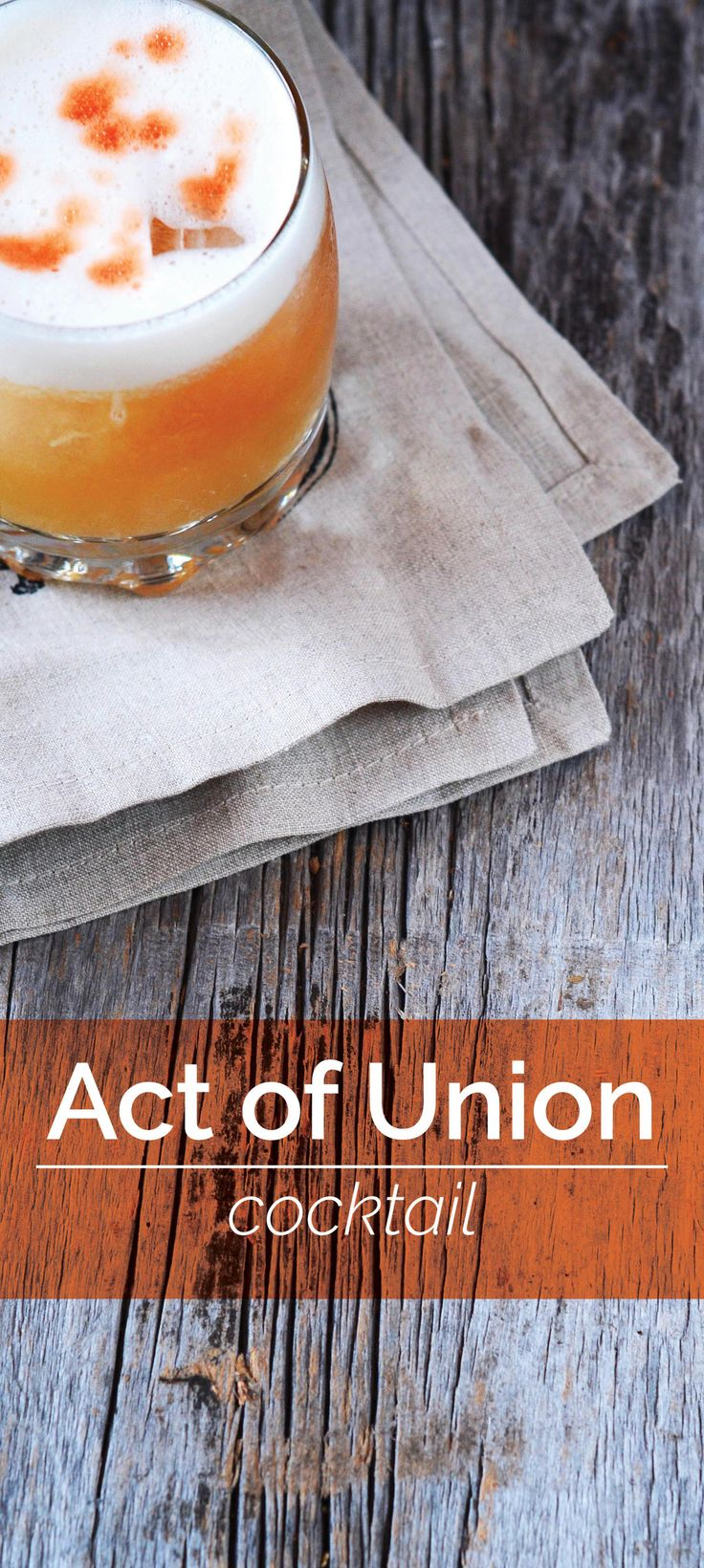 Act of Union is a tart, refreshing cocktail made with rum and blended Scotch. Simple to make, delicious and topped with an egg-white foam. Perfect cocktail for this holiday season.