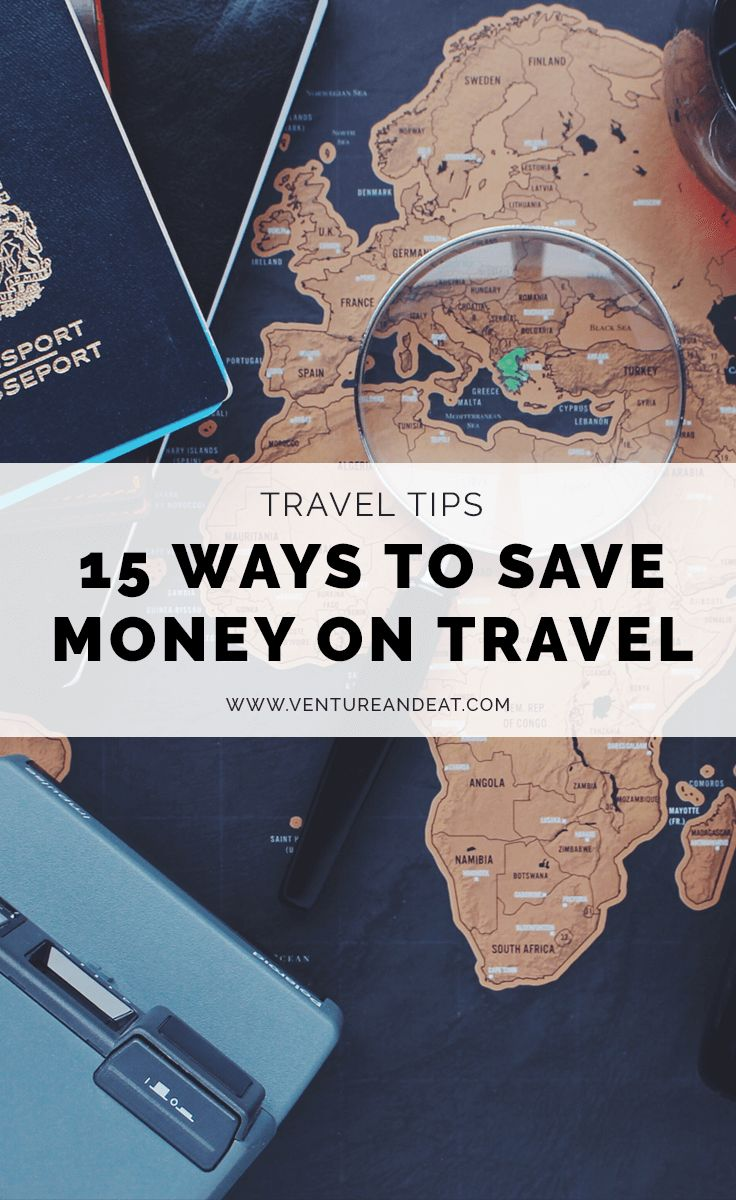 15 Ways To Save Money On Travel