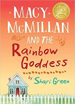 "Macy McMillan and the Rainbow Goddess by Shari Green | ILA LiteracyDAILY, ""More Poetry, Please"" review"