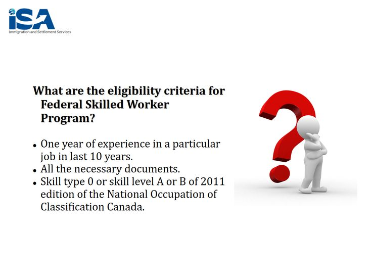 1. Minimum one year of regular and paid experience (full/part time) within last 10 years.  2. Skill type 0, A or B as per the National Occupational Qualification of Canada.  3. CLB 7 is the minimum language benchmark for a candidate of skilled worker program (results of the Language test to be attached while applying).