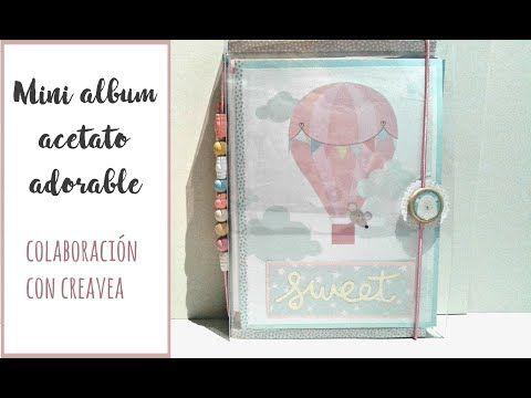 """MINI ÁLBUM de ACETATO """"Adorable"""" Colaboración con CREAVEA - YouTube"""