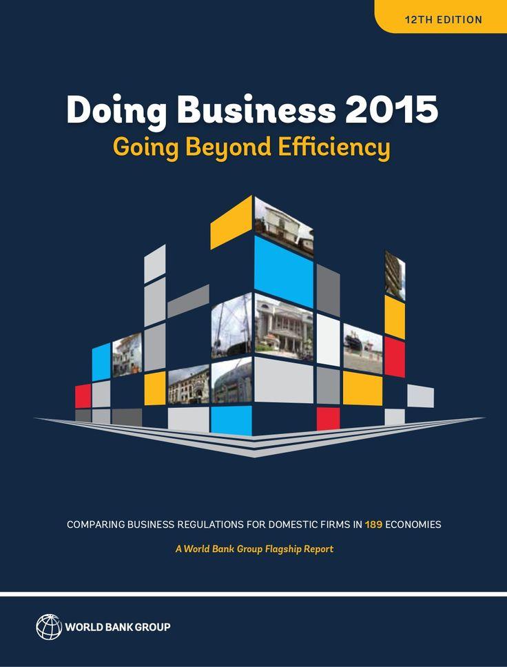 Doing Business 2015 Going Beyond Efficiency by Notis Mitarachi via slideshare