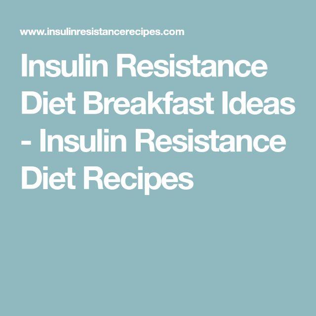 Insulin Resistance Diet Breakfast Ideas - Insulin Resistance Diet Recipes
