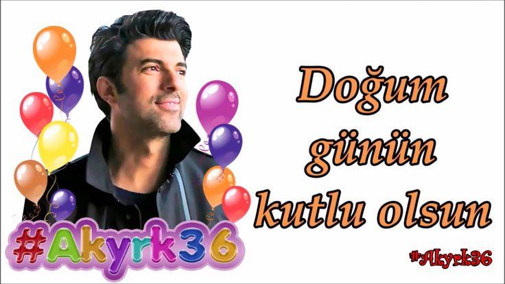 Feliz cumpleaños #EnginAkyürek #Akyrk36