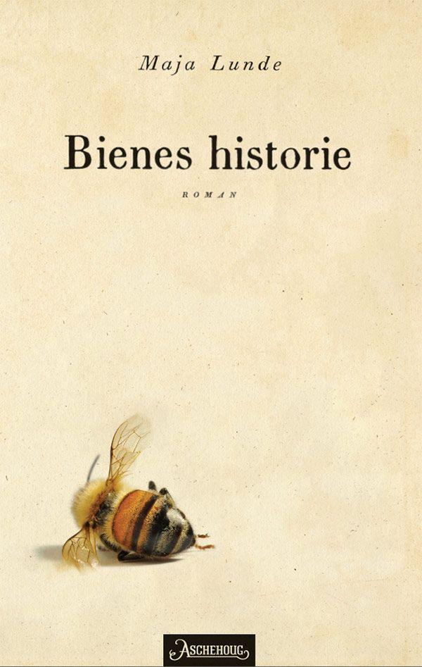Bienes historie - Maja Lunde