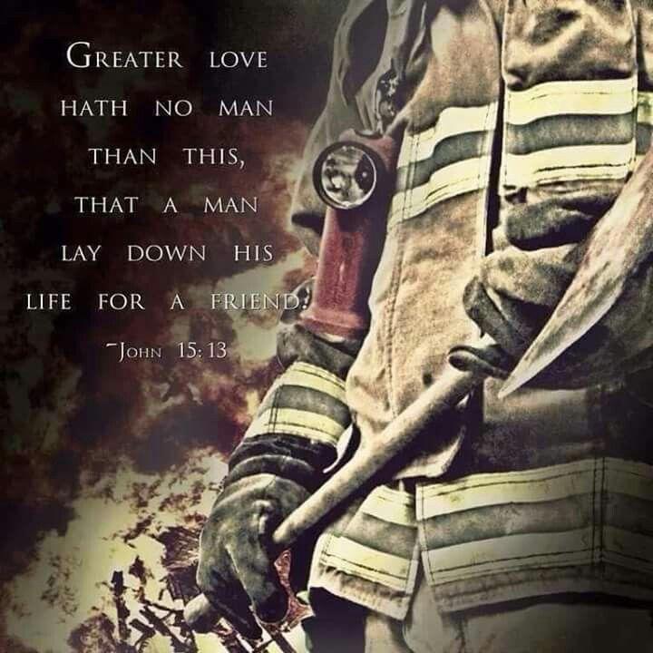 John 15:13 (Firefighter Theme)