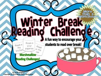 "Looking for a way to encourage your students to read over winter break? Try this free and fun activity!  Set a goal together as a class and then send home over winter break. Students complete marshmallow reading challenges such as, ""Read in your pajamas"" and ""Read under the table."" Then glue the marshmallows onto the mug."