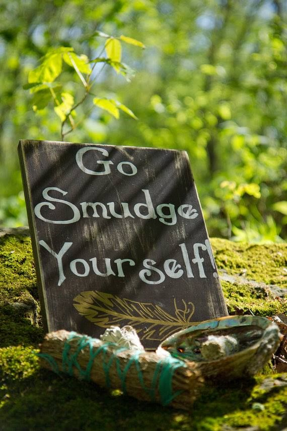 Go smudge yourself... if your not too sure if you need it, then we suggest you do it twice or Mmmmmmm three times......xxx