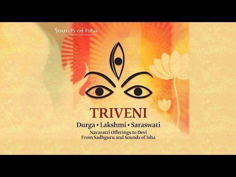 Triveni- Durga, Lakshmi, Saraswati: Bhairavi Prarthana - YouTube