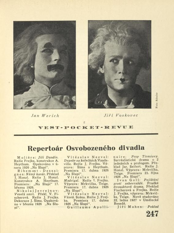 Jan Werich [a] Jiří Voskovec z Vest-Pocket-Revue; Repertoár Osvobozeného divadla.