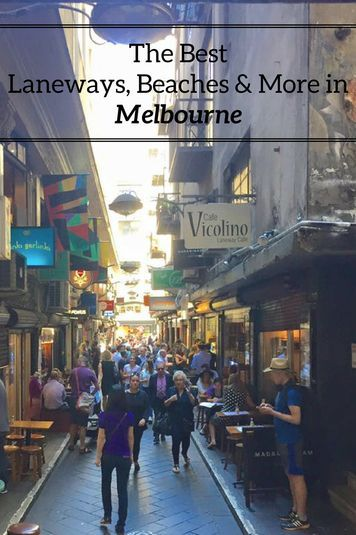 The best laneways, beaches, street art & more in Melbourne, Australia