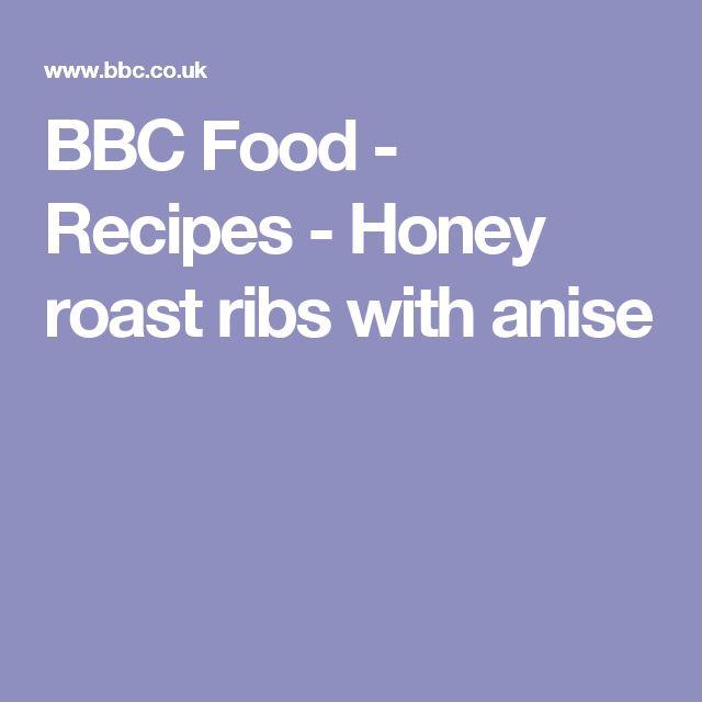 BBC Food - Recipes - Honey roast ribs with anise