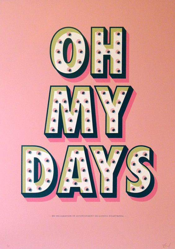 Oh My Days by Barry Leonard | Print Club London
