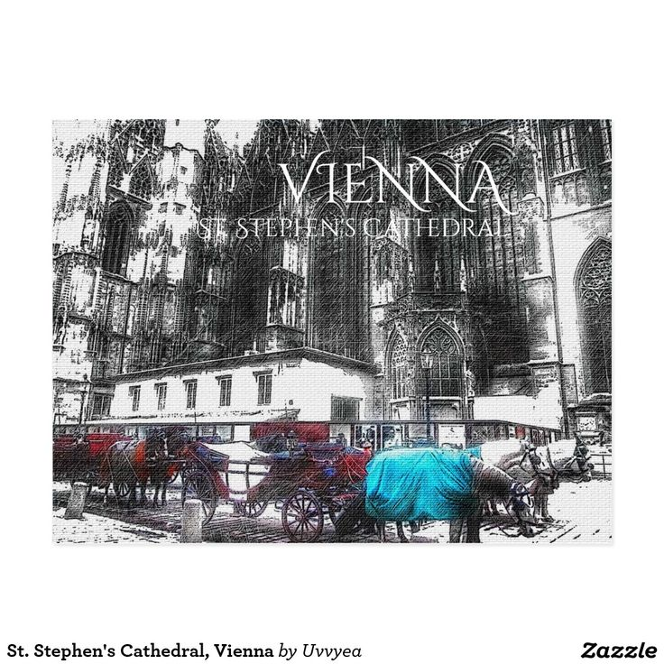 St. Stephen's Cathedral, Vienna #vienna #austria #postcard #cathedral #church #horses #religion #temple #buy #gift #zazzle #travel