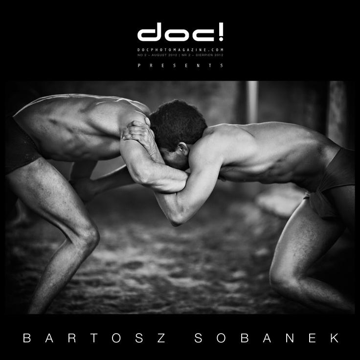 "doc! photo magazine presents:    ""Kushti"" by Bartosz Sobanek  #2, pp. 151-175"