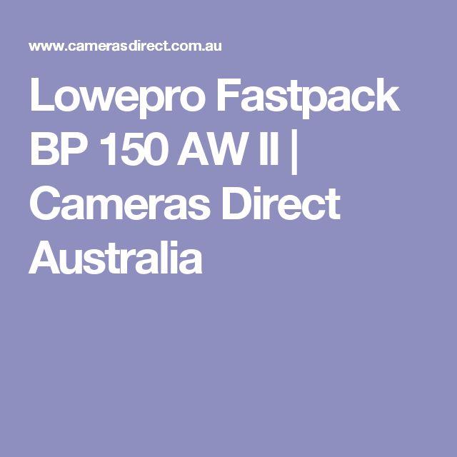 Lowepro Fastpack BP 150 AW II | Cameras Direct Australia