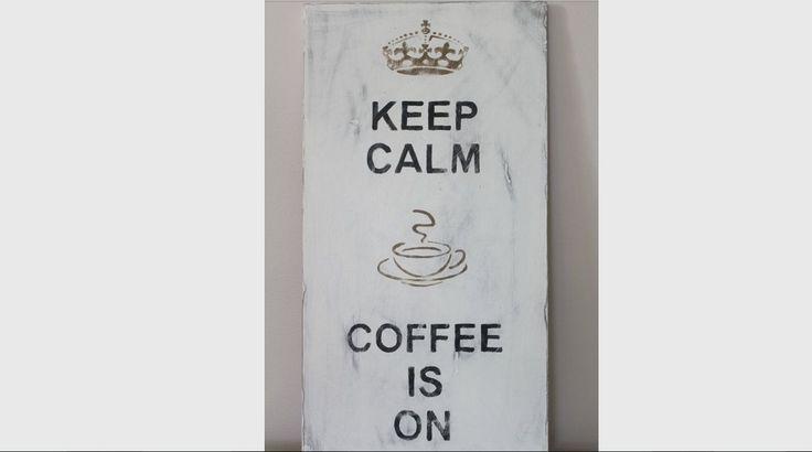 Keeo CALM, COFFEE is ON. Pinterest: 14 dichos que todo amante del café entenderá