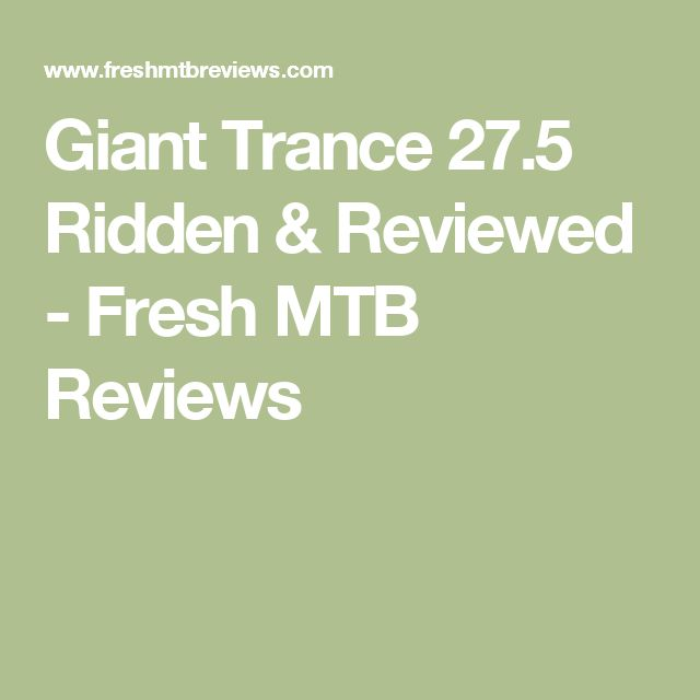 Giant Trance 27.5 Ridden & Reviewed - Fresh MTB Reviews