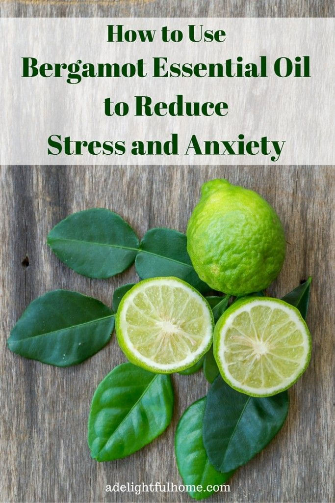 How to Use Bergamot Essential Oilto ReduceStress and Anxiety