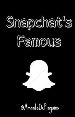 Snapchat's Famous #wattpad A book where i post famous snapchats, so check it now!