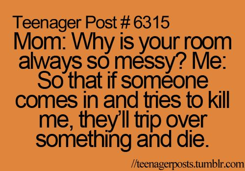 hahaThoughts, Daughters Room, Funny, So True, Teenagers Post, Kids, Messy Room, True Stories, Teen Quotes