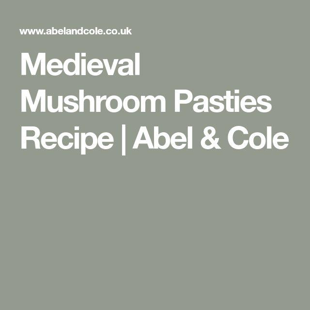 Medieval Mushroom Pasties Recipe | Abel & Cole