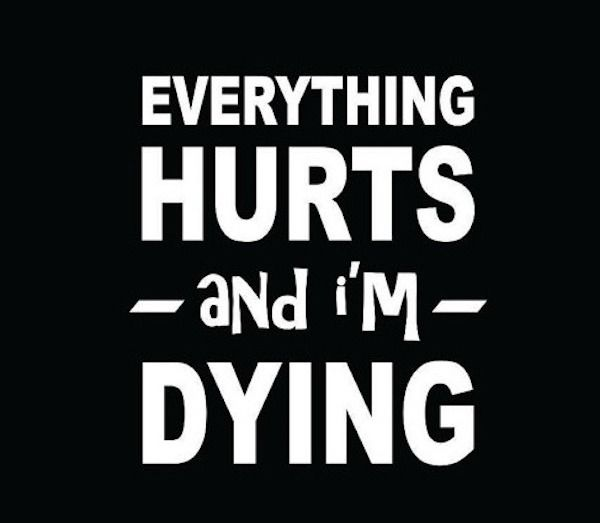 Everything hurts and I'm dying T-shirt at Etsy