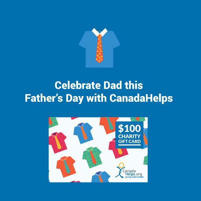 #FathersDay is this Sunday! Give Dad the #GiftofGiving this year with a charity gift card.   #CanadaHelps #GivingMadeSimple #charity