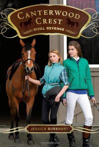 Rival Revenge (Canterwood Crest) by Jessica Burkhart. $6.99. Series - Canterwood Crest (Book 7). Publication: January 26, 2010. Author: Jessica Burkhart. Reading level: Ages 9 and up. Publisher: Aladdin; Original edition (January 26, 2010)