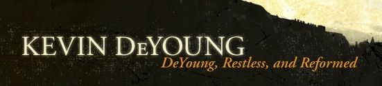 Kevin DeYoung's blog at The Gospel Coalition