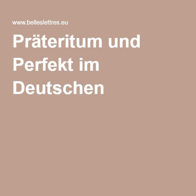 Präteritum und Perfekt im Deutschen
