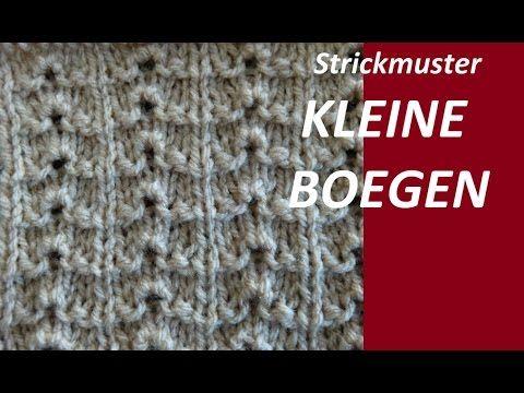 Strickmuster * KLEINE BOEGEN*--EINFACH UND SCHNELL - YouTube