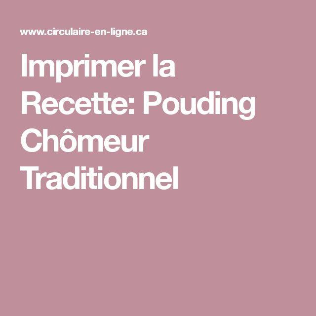 Imprimer la Recette: Pouding Chômeur Traditionnel