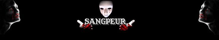 Le Blog SangPeur avec films, infos, news, bandes annonces, courts-métrages, bandes-annonces et bien plus
