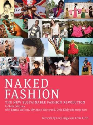 Naked Fashion: The New Sustainable Fashion Guide