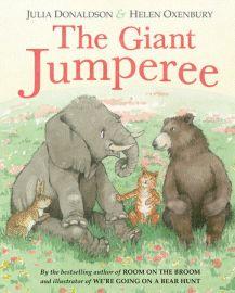 The Giant Jumperee  Julia Donaldson  Helen Oxenbury
