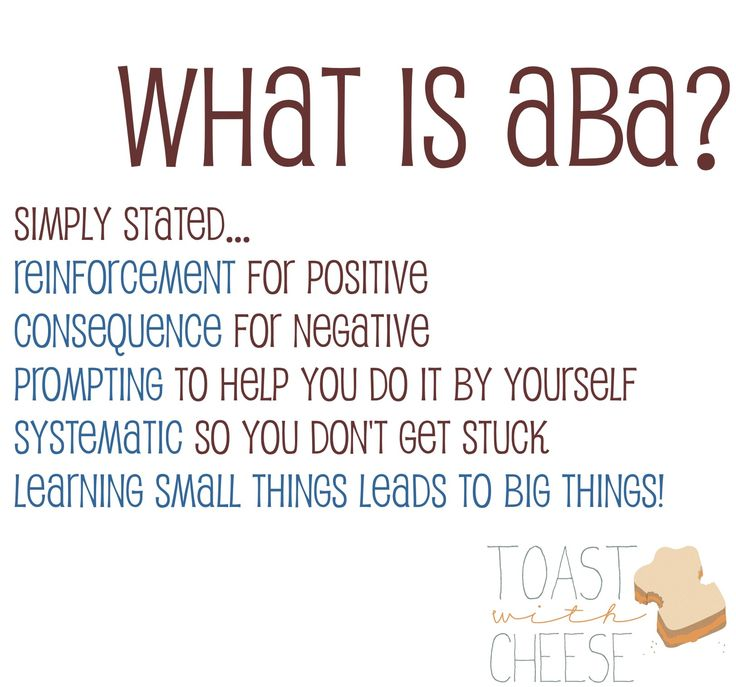 What is ABA? A brief description of applied behavior analysis from Toast with Cheese, an autism resource blog.