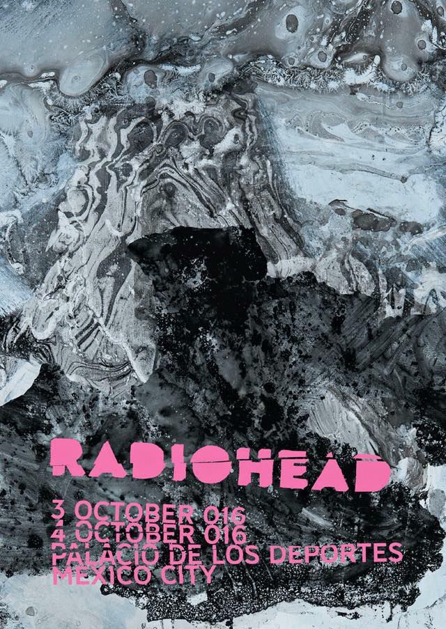Radiohead - Mexico dates 2016